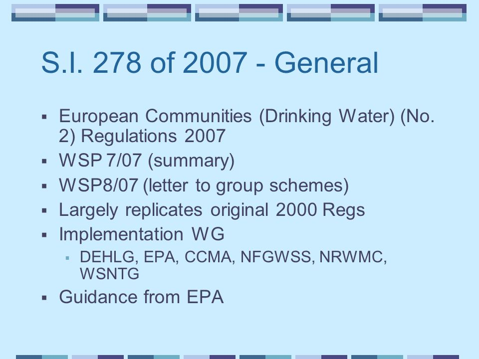 S.I. 278 of 2007 - General  European Communities (Drinking Water) (No.