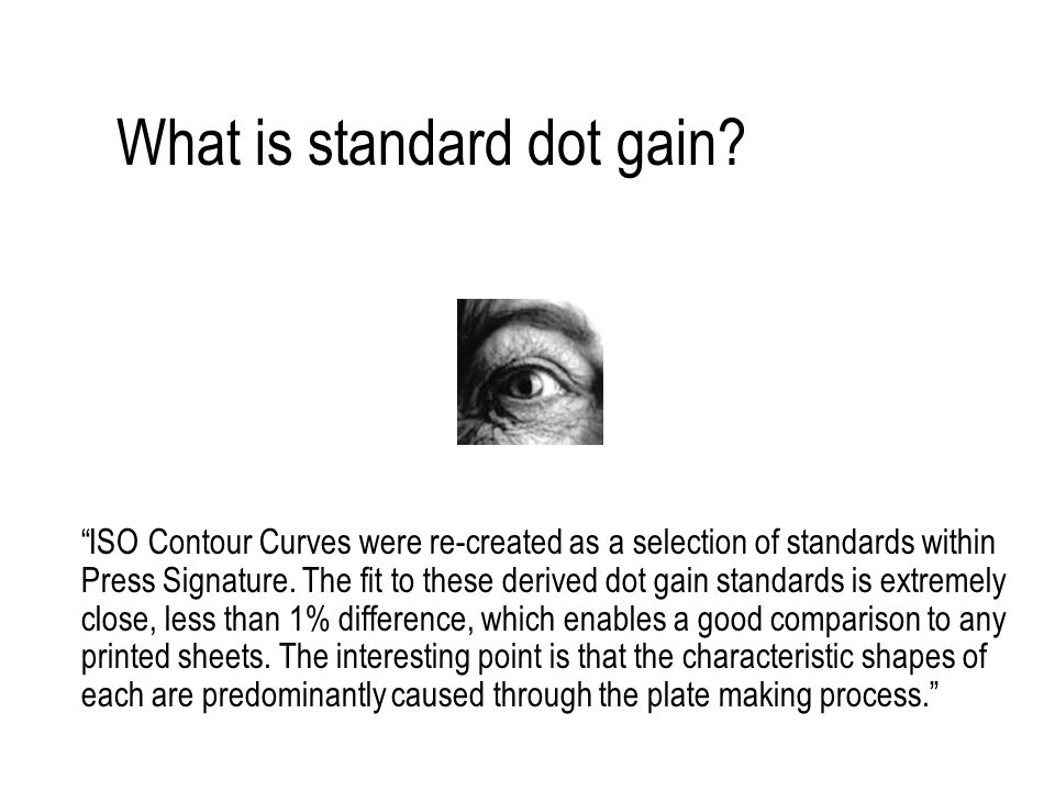 What is standard dot gain.