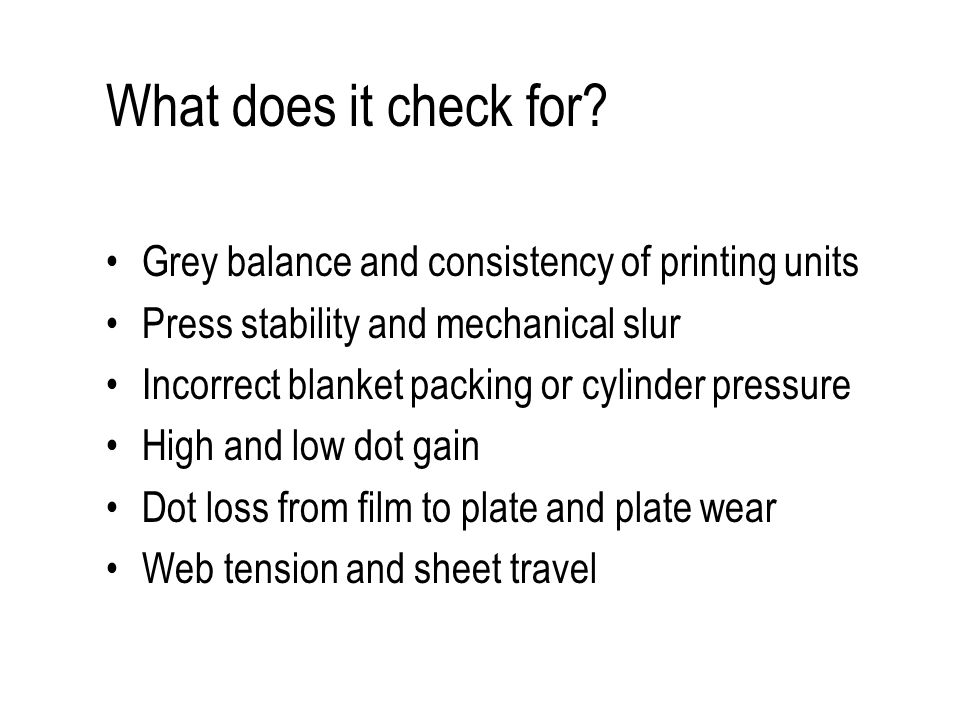 What does it check for.