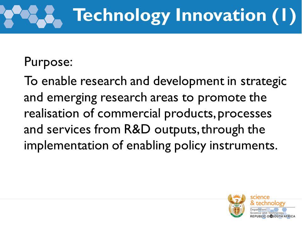 Technology Innovation (1) Purpose: To enable research and development in strategic and emerging research areas to promote the realisation of commercia