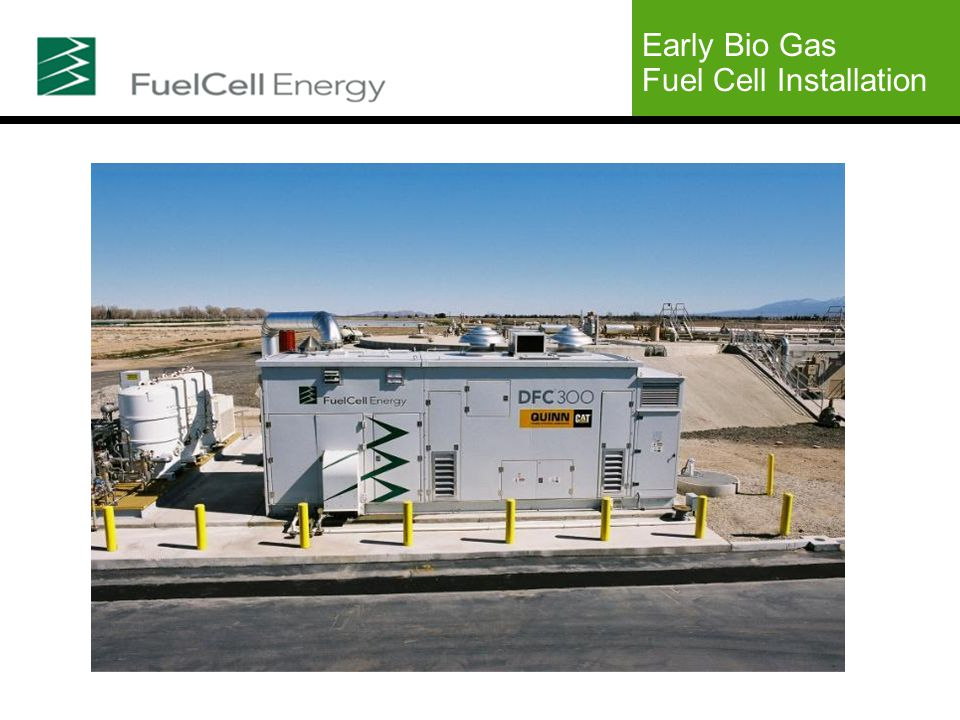 Early Bio Gas Fuel Cell Installation