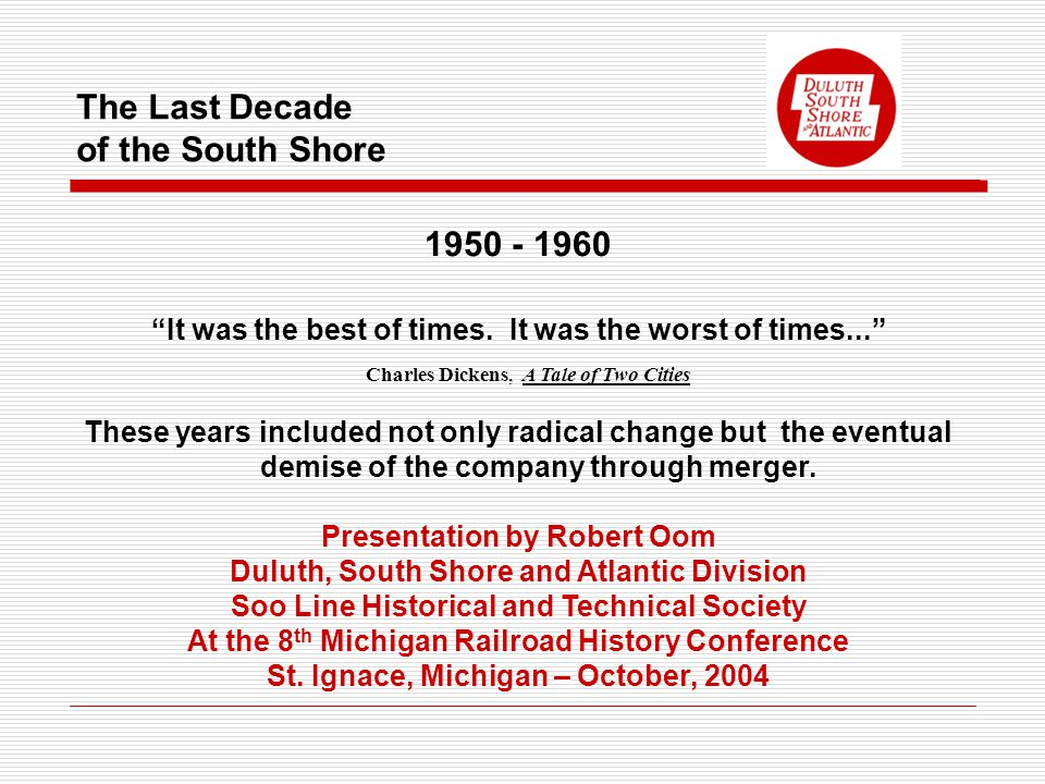 The Last Decade of the South Shore 1950 - 1960 It was the best of times.