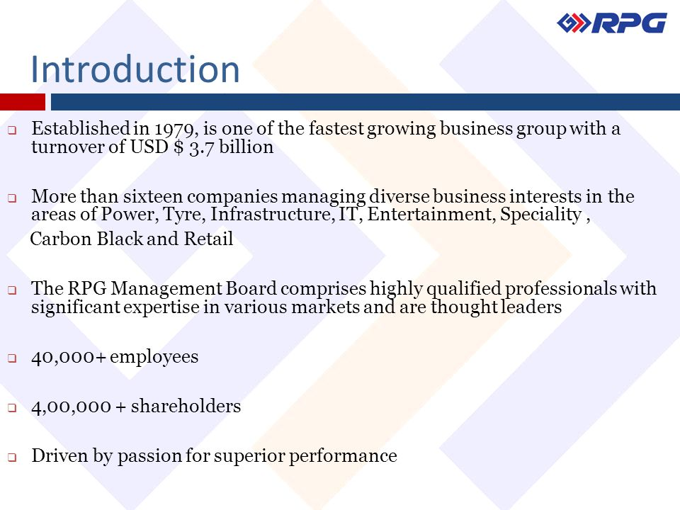 Introduction  Established in 1979, is one of the fastest growing business group with a turnover of USD $ 3.7 billion  More than sixteen companies ma