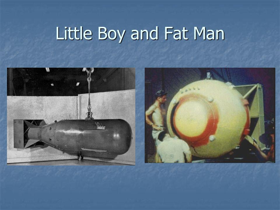 Little Boy and Fat Man