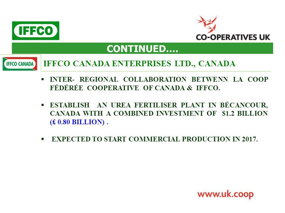 INTER- REGIONAL COLLABORATION BETWENN LA COOP FÉDÉRÉE COOPERATIVE OF CANADA & IFFCO.  ESTABLISH AN UREA FERTILISER PLANT IN BÉCANCOUR, CANADA WITH