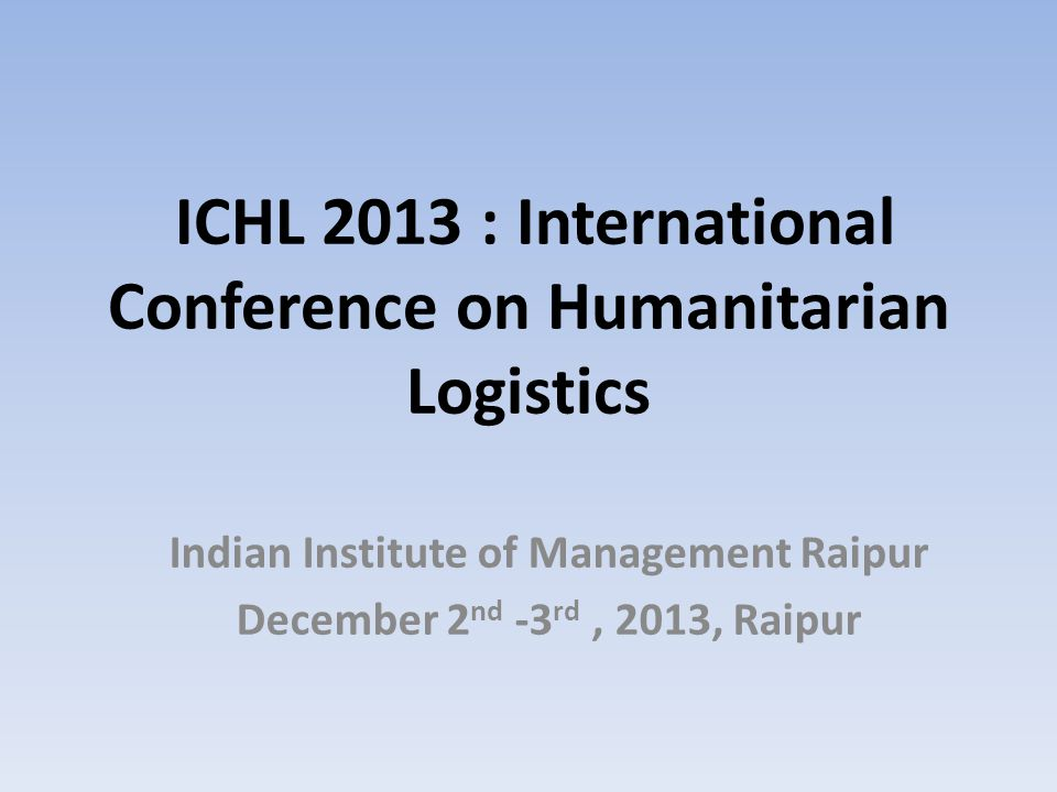 Humanitarian Logistics in Maoist regions of North Eastern states of India