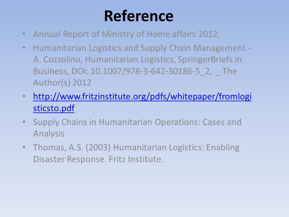 Reference Annual Report of Ministry of Home affairs 2012. Humanitarian Logistics and Supply Chain Management - A. Cozzolino, Humanitarian Logistics, S