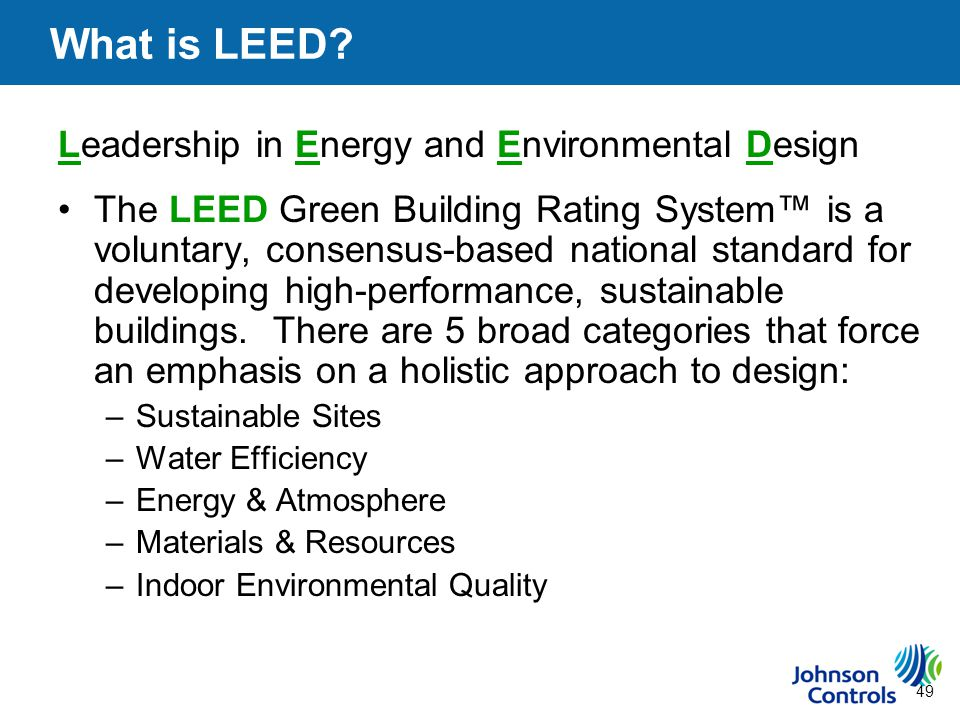 49 What is LEED.