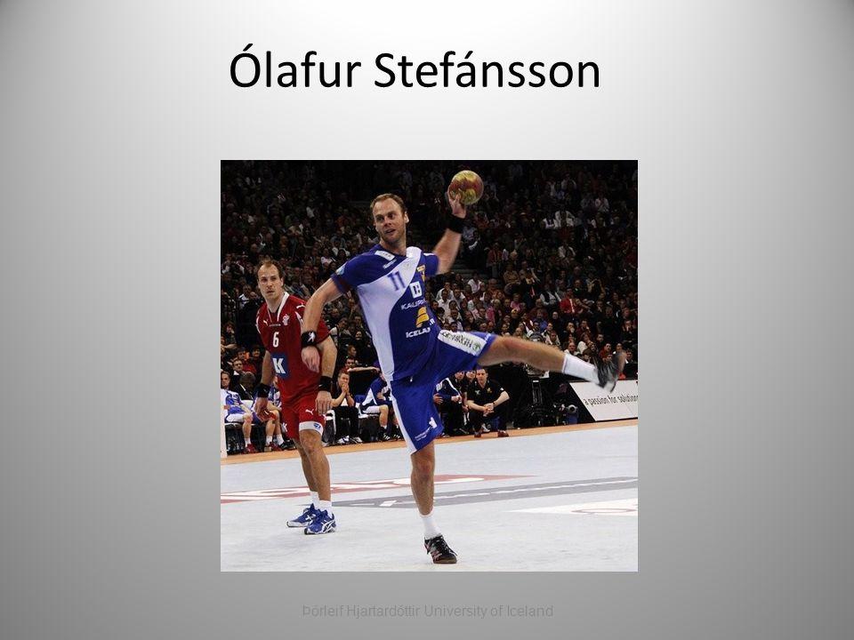Ólafur Stefánsson Þórleif Hjartardóttir University of Iceland
