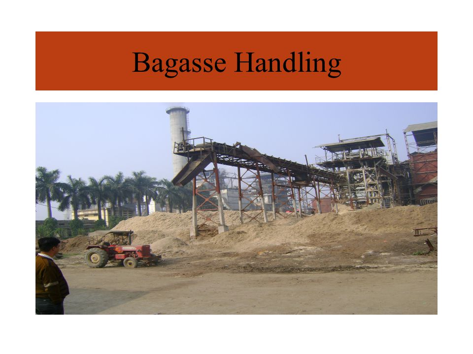 Bagasse Handling