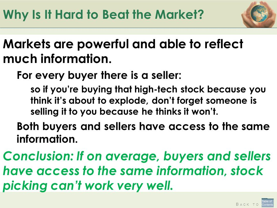 B ACK TO Why Is It Hard to Beat the Market.