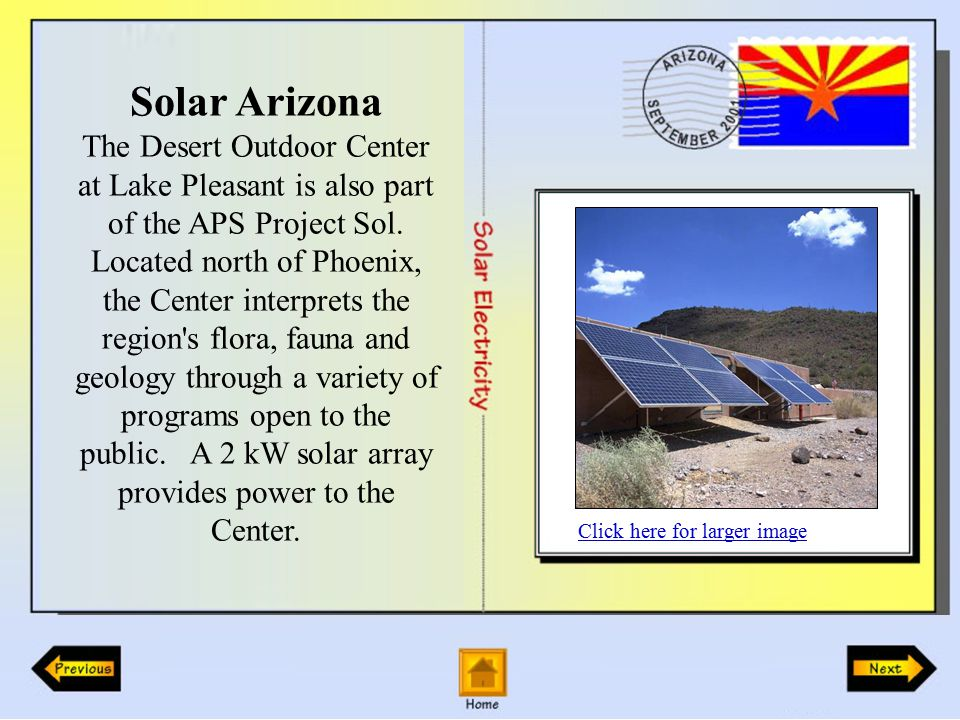 Solar Arizona The Desert Outdoor Center at Lake Pleasant is also part of the APS Project Sol.