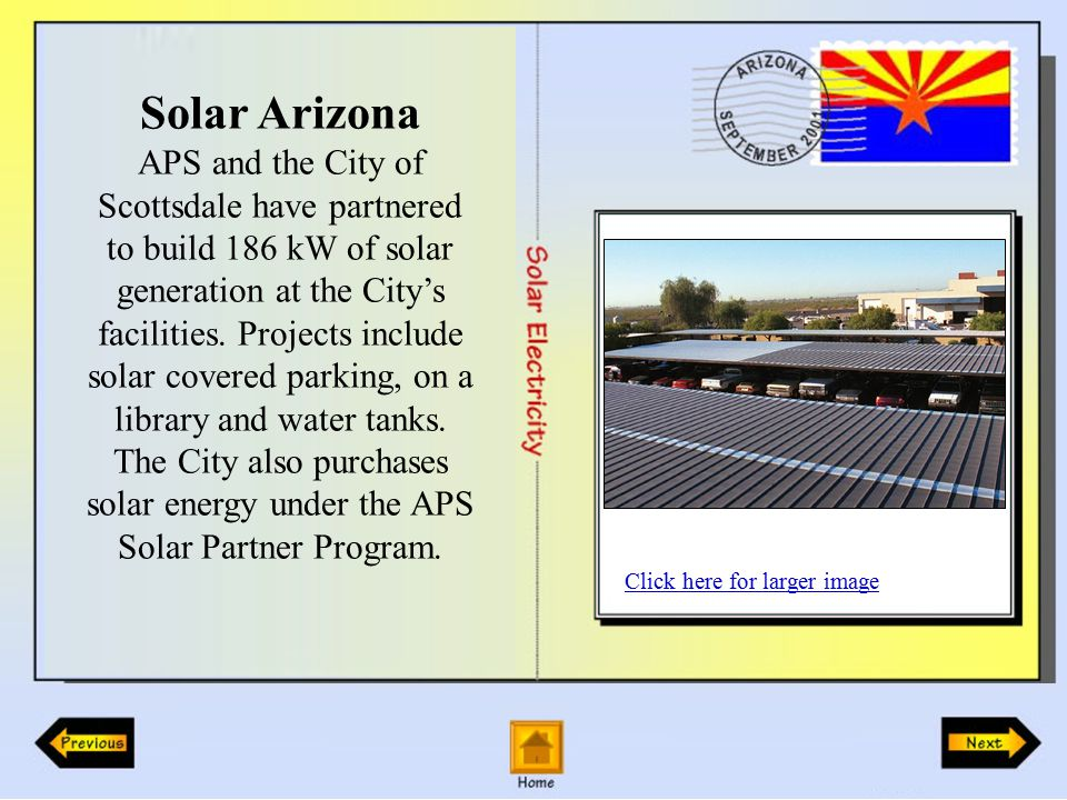 Solar Arizona APS and the City of Scottsdale have partnered to build 186 kW of solar generation at the City's facilities.
