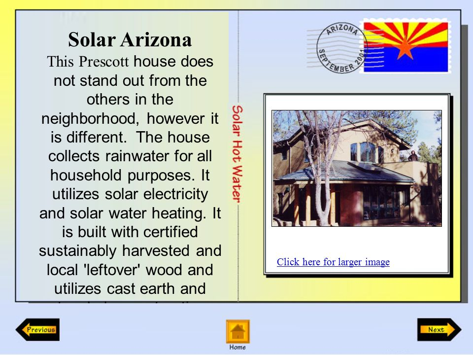 Solar Arizona This Prescott house does not stand out from the others in the neighborhood, however it is different.