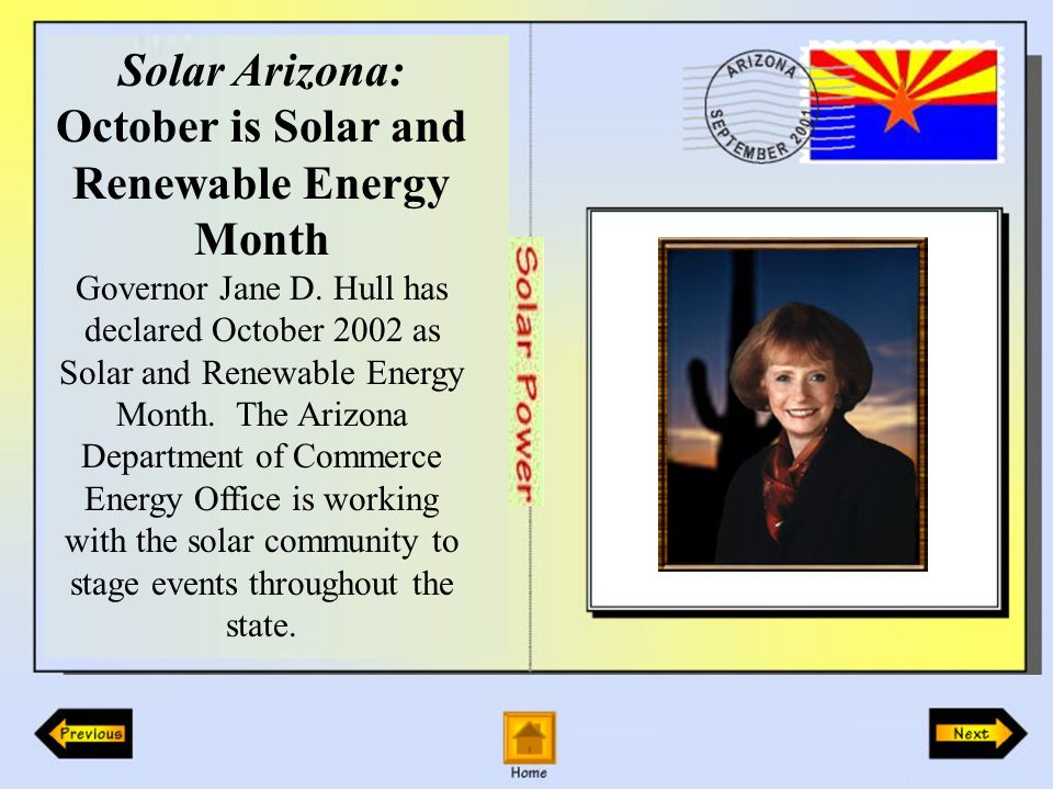 Solar Arizona: Oct 4-6 Green Building Expo – Phoenix Oct 5 STAR Center Tour – Tempe Oct 5 Flagstaff Solar Tour Oct 5 Prescott Solar Tour Oct 5 Women for Sustainable Technologies Conference.