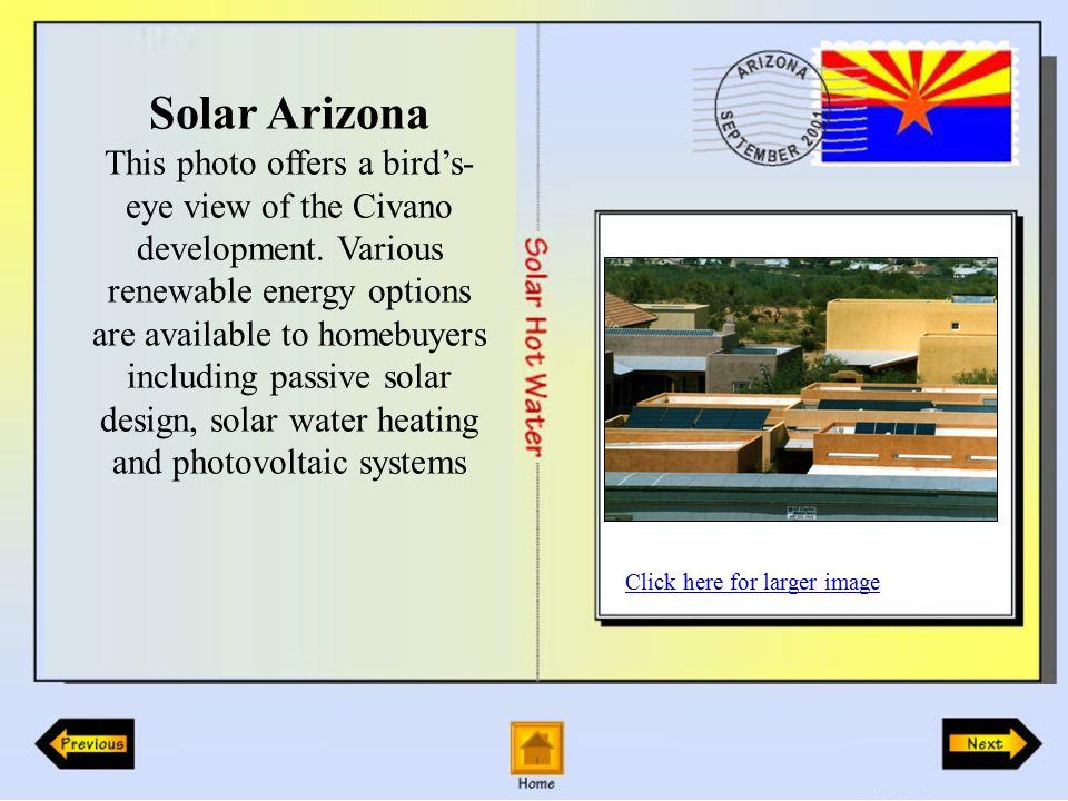 Solar Arizona This photo offers a bird's- eye view of the Civano development.