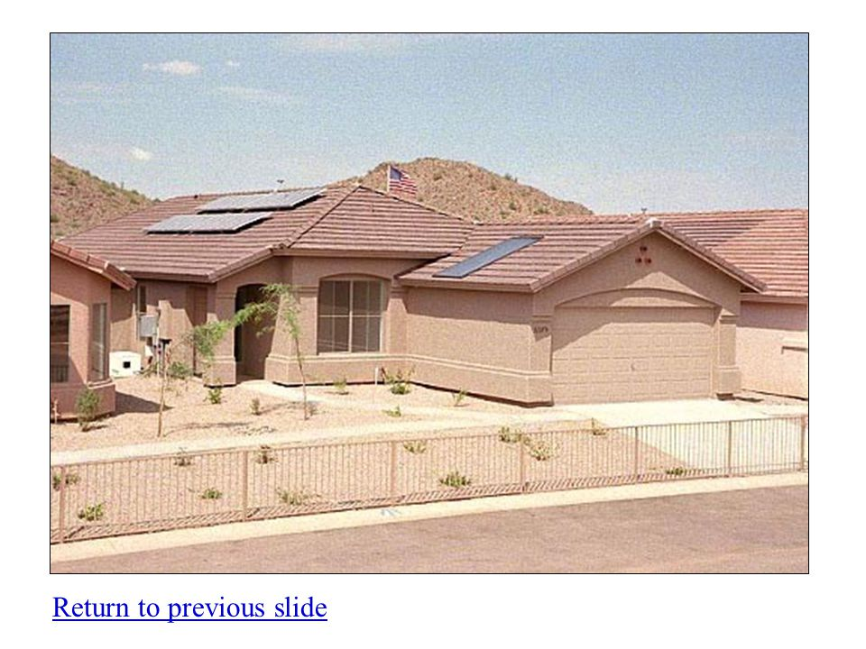 Solar Arizona Solar energy has long been used in areas of the state that are not serviced by the electric utility company.