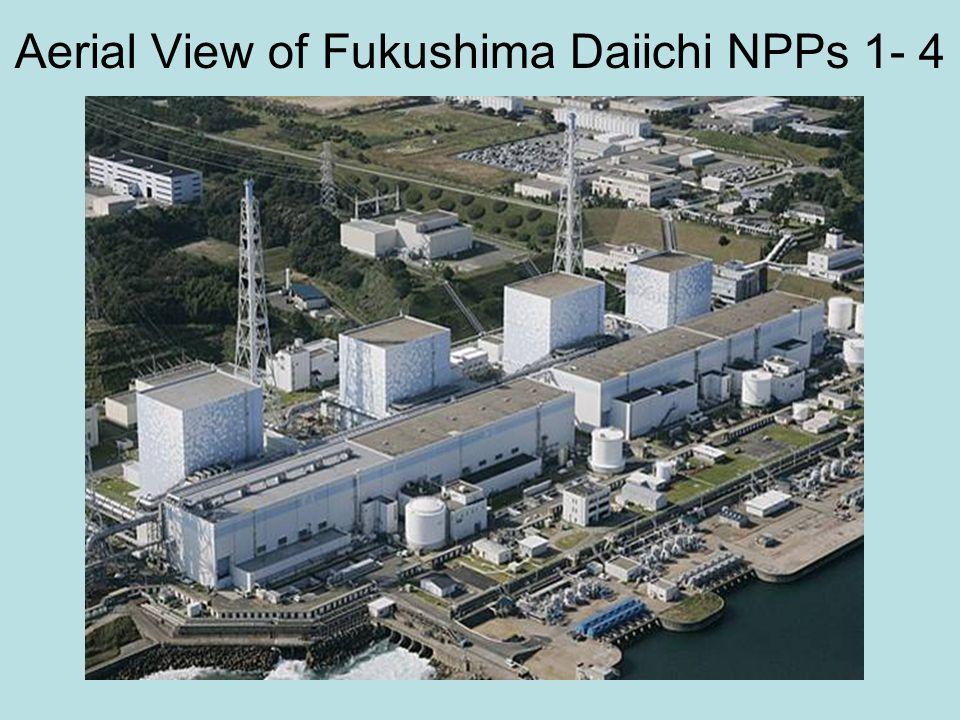 Aerial View of Fukushima Daiichi NPPs 1- 4