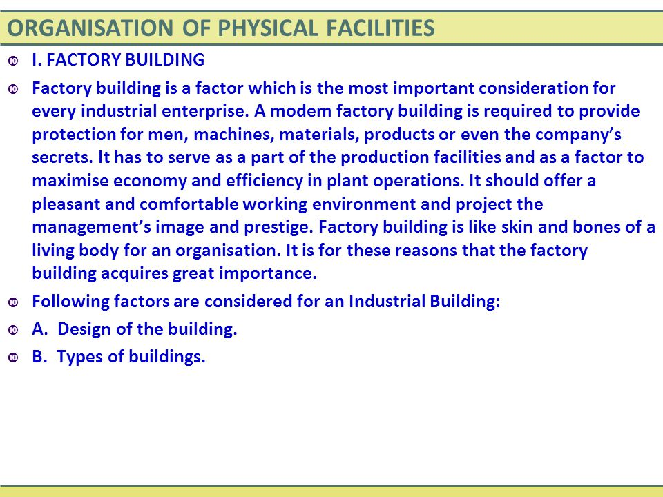 ORGANISATION OF PHYSICAL FACILITIES  I.