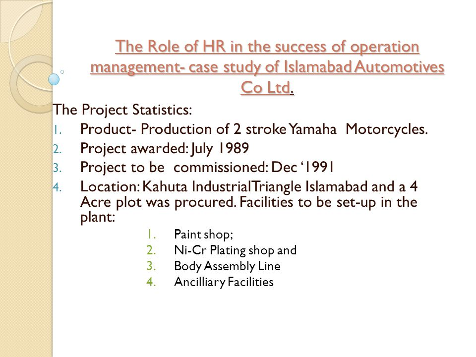 The Role of HR in the success of operation management- case study of Islamabad Automotives Co Ltd.