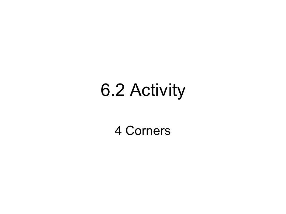 6.2 Activity 4 Corners