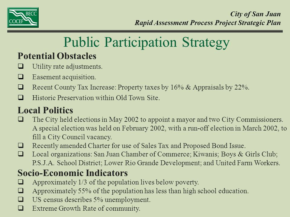 City of San Juan Rapid Assessment Process Project Strategic Plan  Utility rate adjustments.