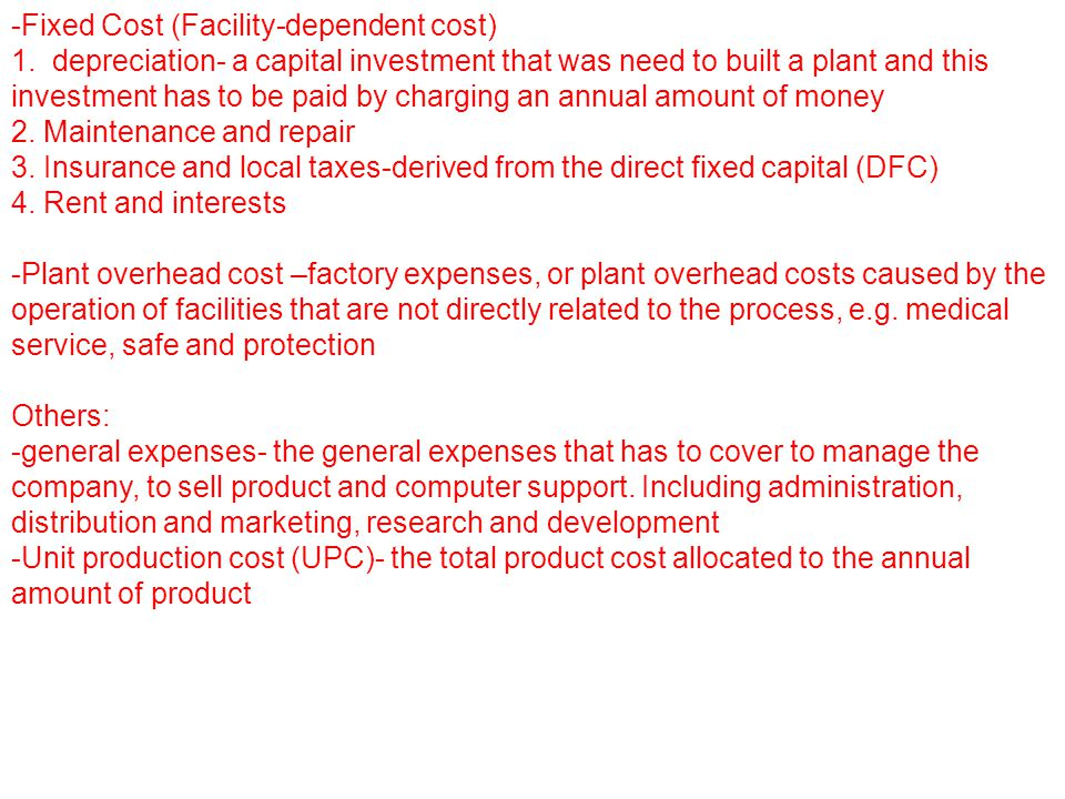 -Fixed Cost (Facility-dependent cost) 1.