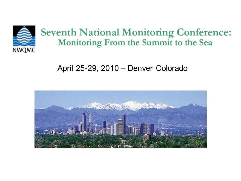 April 25-29, 2010 – Denver Colorado