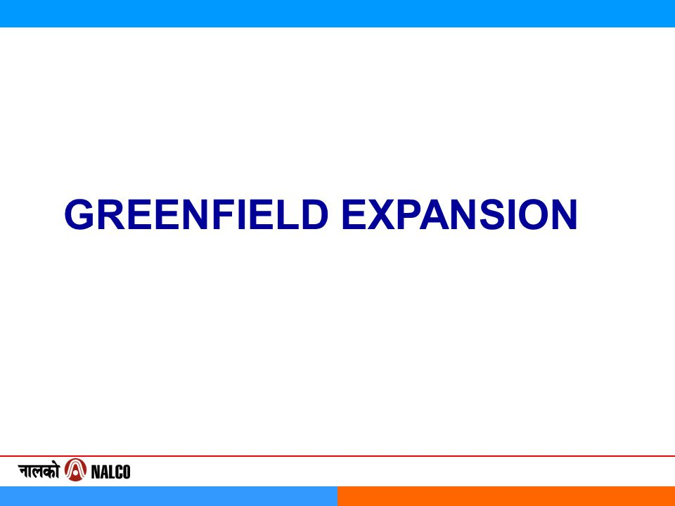 GREENFIELD EXPANSION