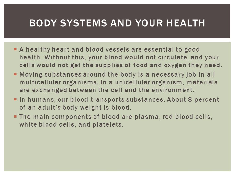  A healthy heart and blood vessels are essential to good health.