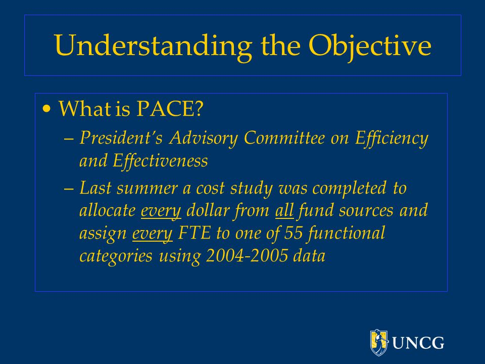 Understanding the Objective What is PACE.