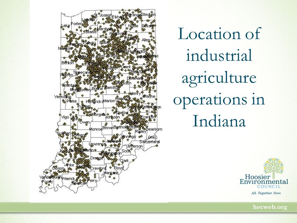 Location of industrial agriculture operations in Indiana