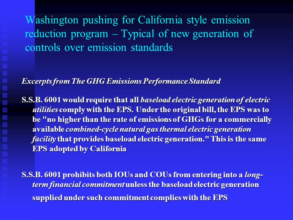 Washington pushing for California style emission reduction program – Typical of new generation of controls over emission standards Excerpts from The G