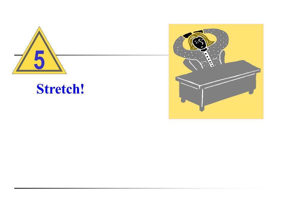 Stretch! 5