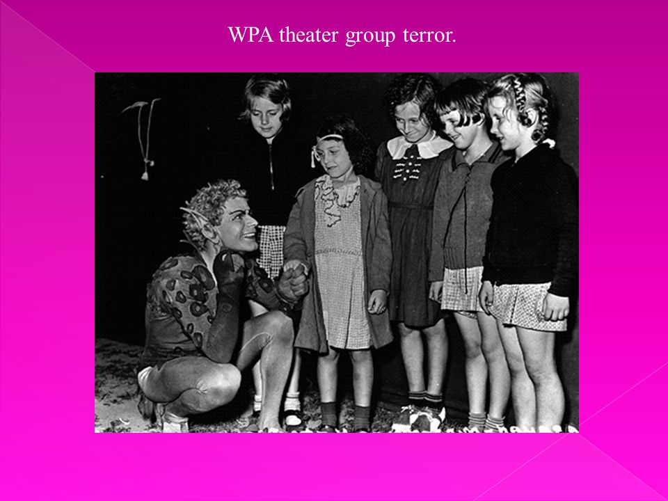 WPA theater group terror.