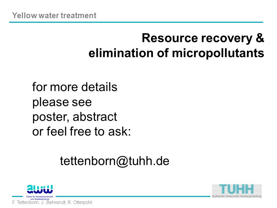 Yellow water treatment F. Tettenborn, J. Behrendt, R.
