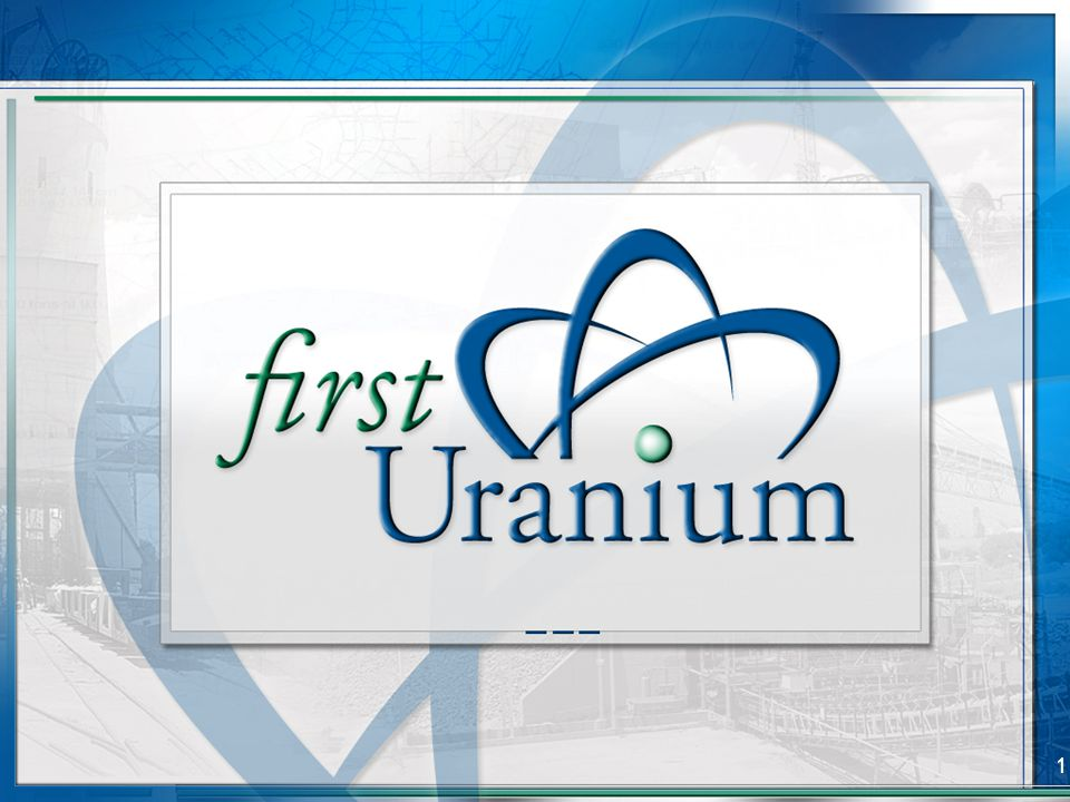 22 First Uranium Growth Agenda Organic Growth at Current Project Sites Regional Consolidation Exploration adjacent to the Ezulwini Mine Investigating a North American growth strategy