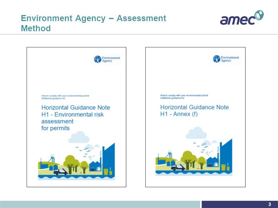 3 Environment Agency – Assessment Method