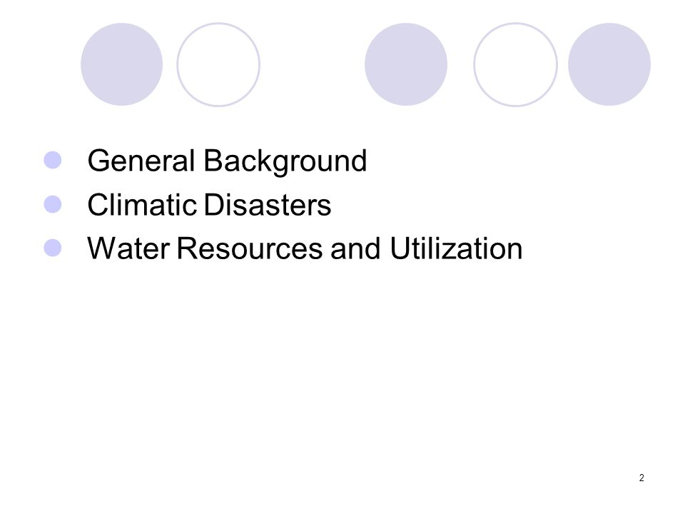 2 General Background Climatic Disasters Water Resources and Utilization