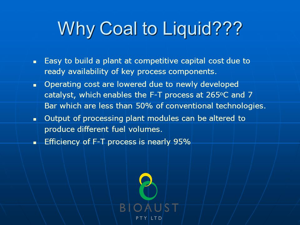 Why Coal to Liquid .