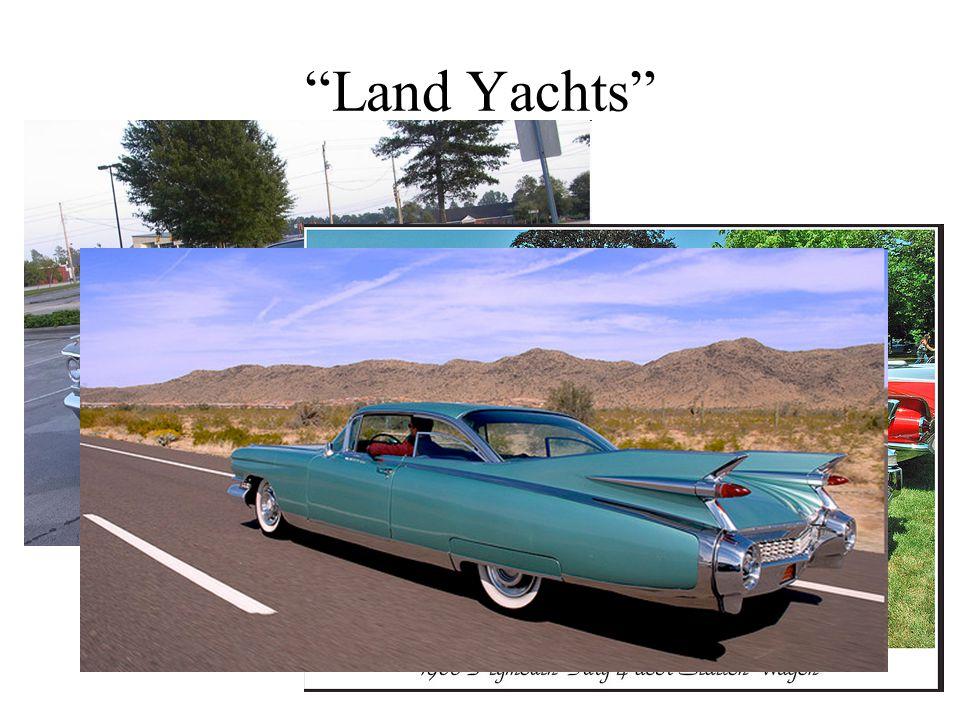 Land Yachts