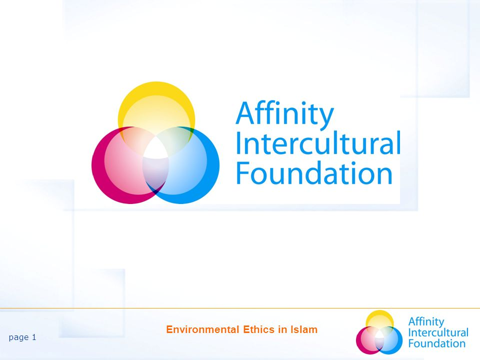 page 12 Environmental Ethics in Islam The Honourable Status of a Human Being is Not Absolute The level of human development one attains is the measure of every person's status with respect to other beings.
