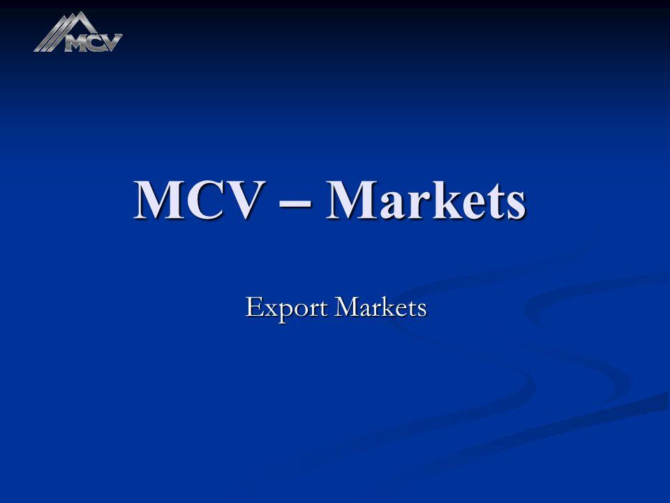MCV – Markets Export Markets