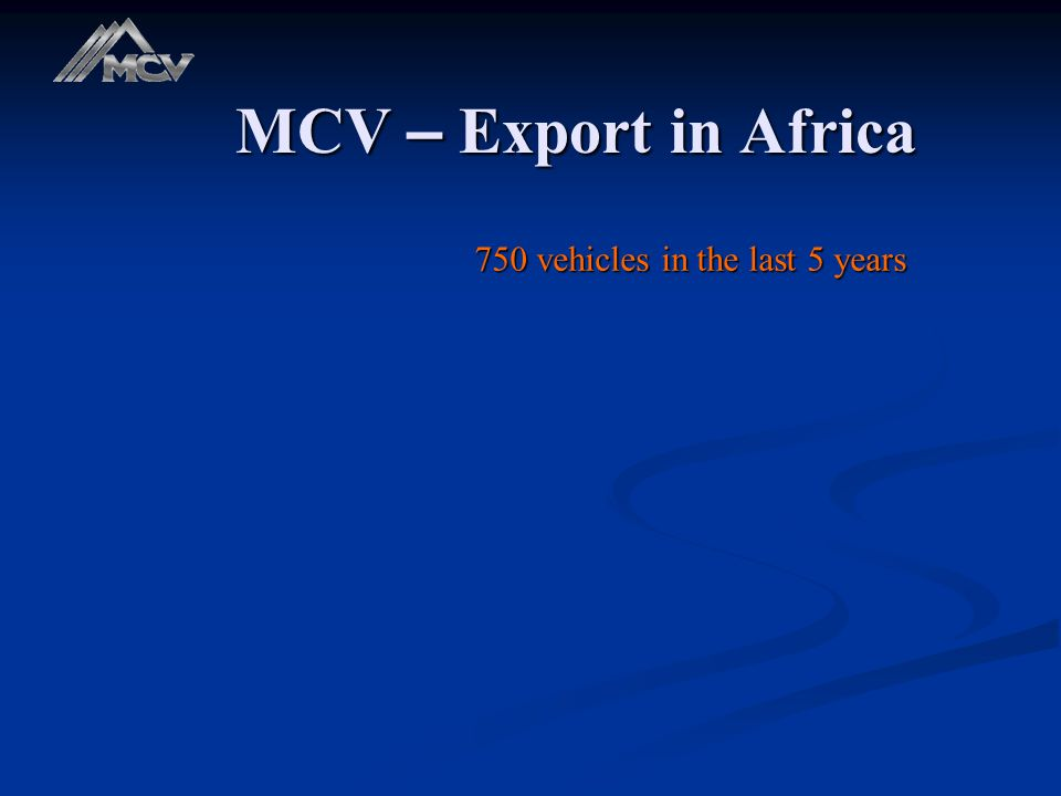 MCV – Export in Africa 750 vehicles in the last 5 years