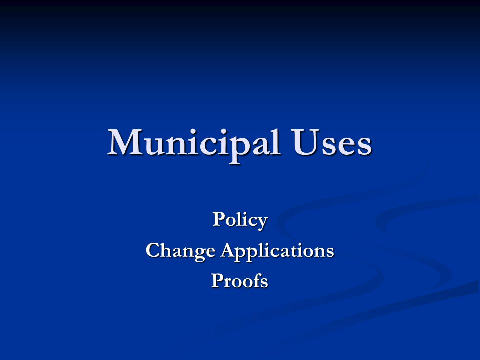 Municipal Policy Adopted December 2, 2010.Adopted December 2, 2010.
