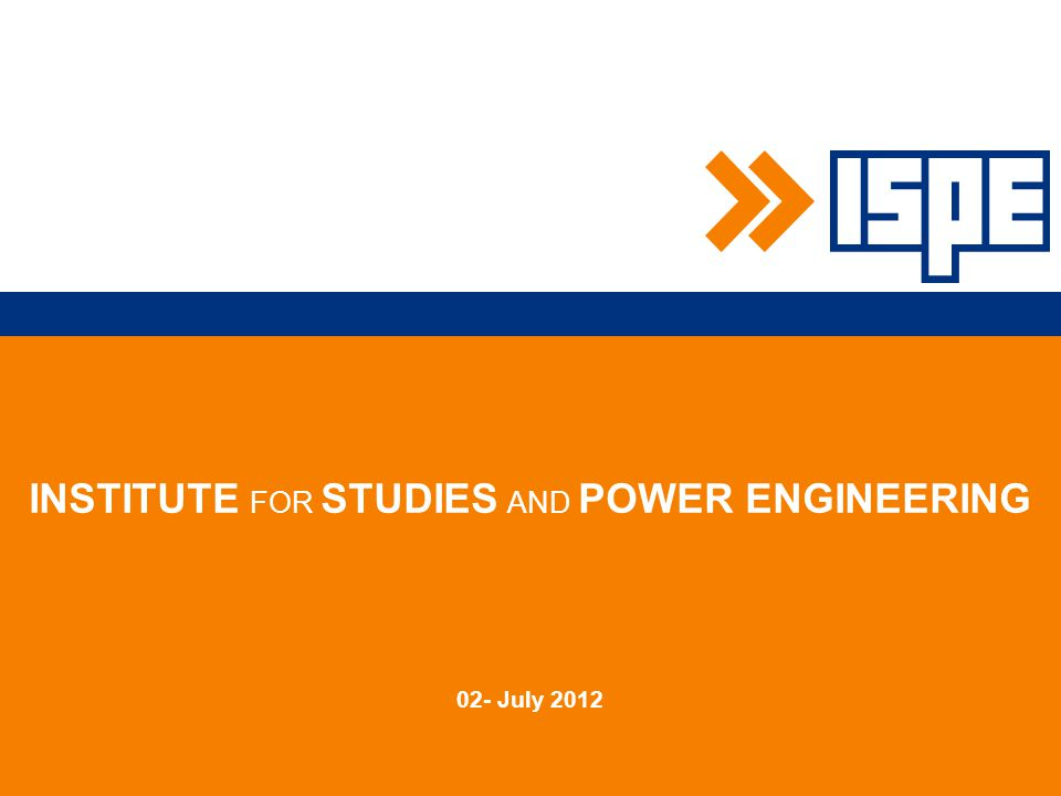 INSTITUTE FOR STUDIES AND POWER ENGINEERING 02- July 2012