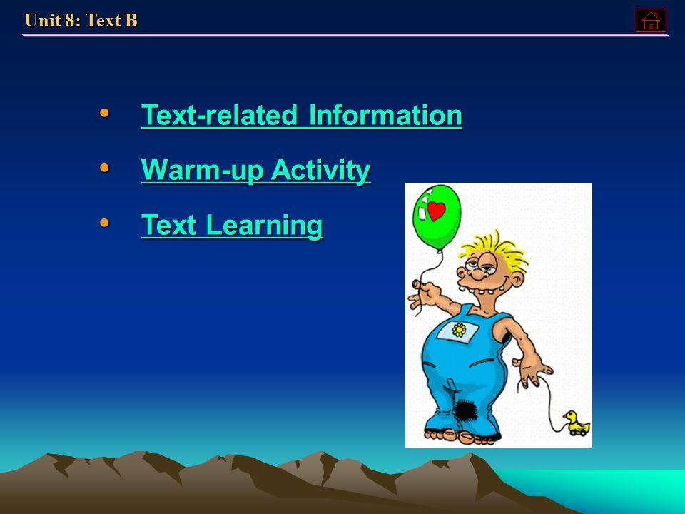 Text B Text B Text B Text B Practice Practice Practice Unit 8: Part B