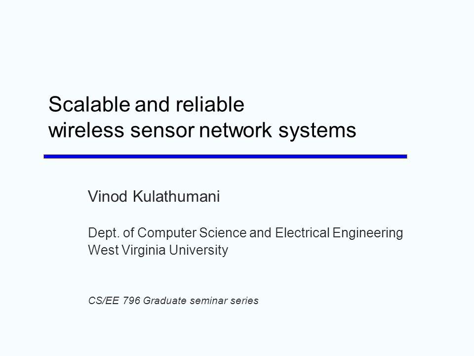 Thank you Contact Information Vinod Kulathumani Vinod.kulathumani@mail.wvu.edu http://www.csee.wvu.edu/~vkkulathumani