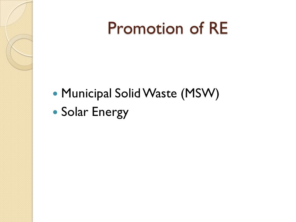 Promotion of RE Municipal Solid Waste (MSW) Solar Energy