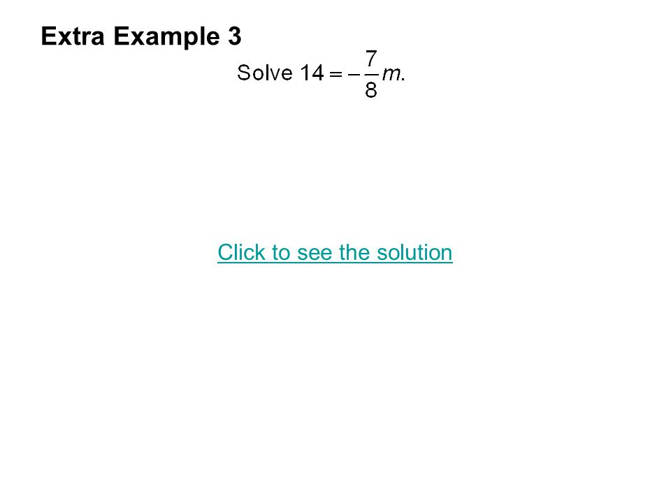 Extra Example 3 Click to see the solution